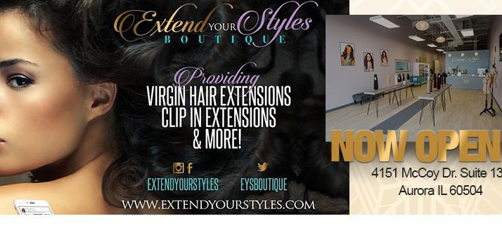 Extend Your Styles Boutique Now Open In          Aurora, IL