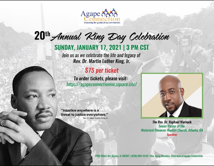 Agape Connection, Inc Celebrating A King For 20 Years!  Dr. Raphael Warnock Is The Guest Speaker...