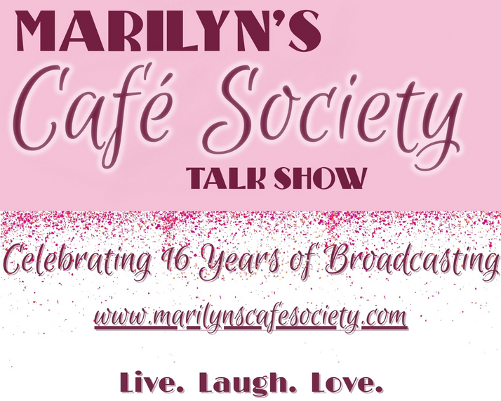16 Years of Bringing The Area Informative Talk...That's Marilyn's Cafe Society
