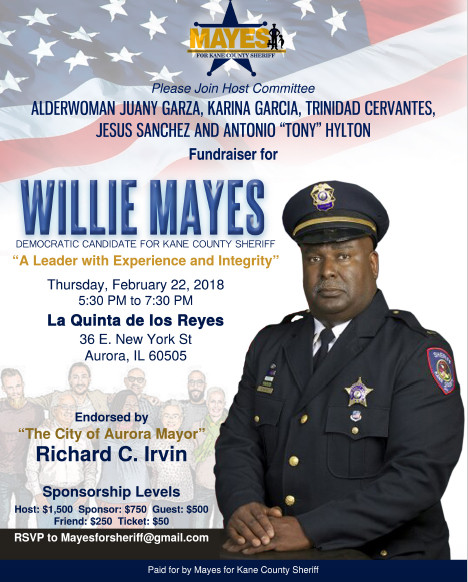 Willie Mayes Sr. Campaign For Kane County Sheriff Fundraiser February 22nd in Aurora, IL