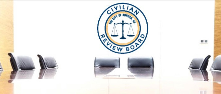 Aurora, IL City Council Finalizes 9 For Civilian Review Board...