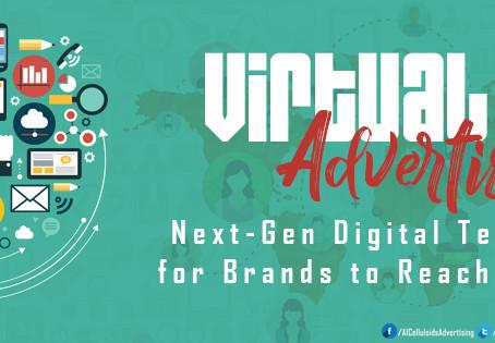 Virtual Advertising – NextGen Digital Technology for Brands to Reach Audience