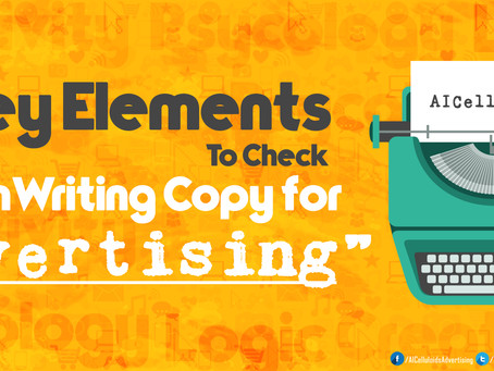 3 Key Elements To Check When Writing Copy For Advertising