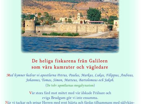 De heliga fiskarena från Galileen som våra kamrater och vägledare