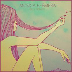 MÚSICA EFÊMERA (2019)