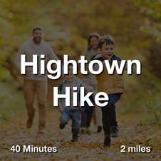 Hightown Hike