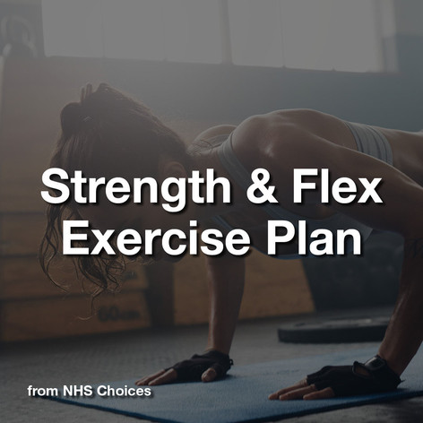 Strength & Flex Exercise Plan
