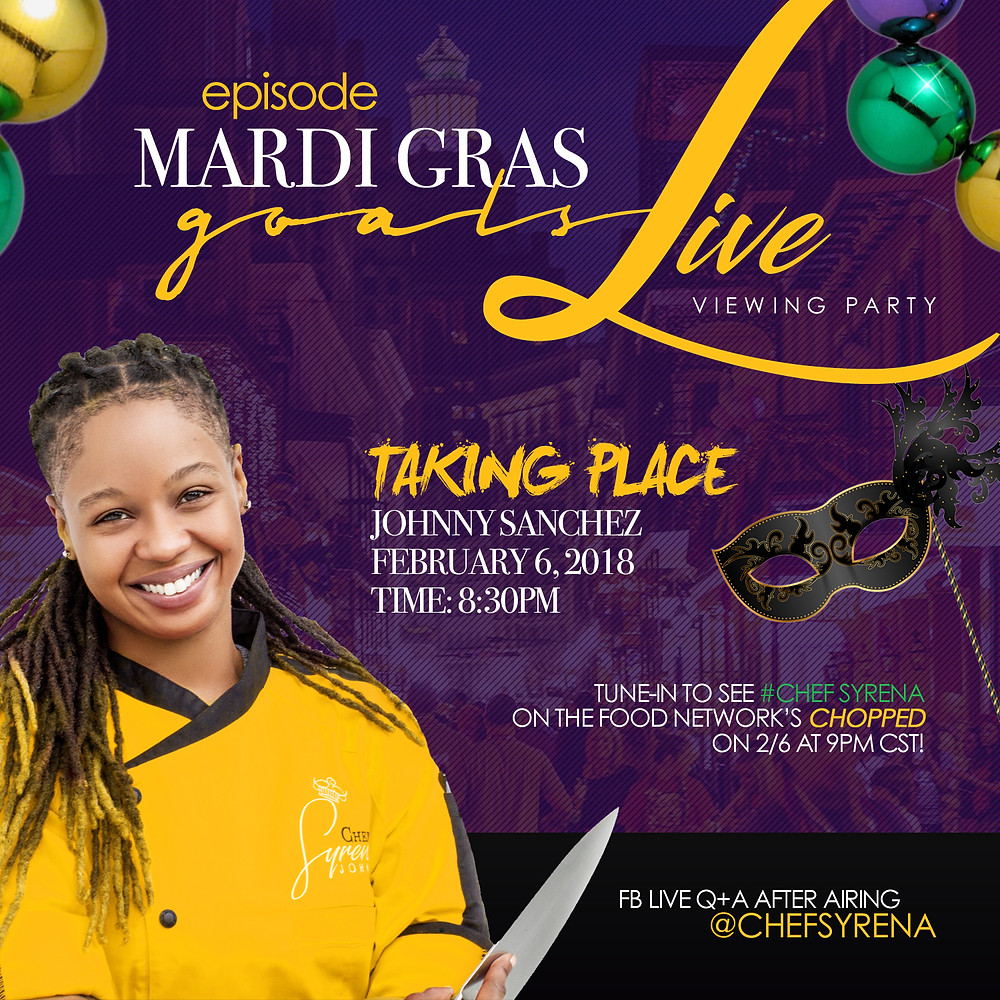 So I'm finally letting the cat out of the bag! I will be competing against all New Orlean's Chef's on a Mardi Gras themed episode I hope you all tune in and go to my fb live feed for a Q&A afterwards follow all my social media to stay updated @chefsyrena