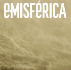 emisférica 14.1 : expulsion (managing editor for this issue, Hemispheric Institute)