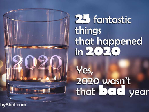 25 fantastic things that happened in 2020. Yes, it wasn't that bad year!