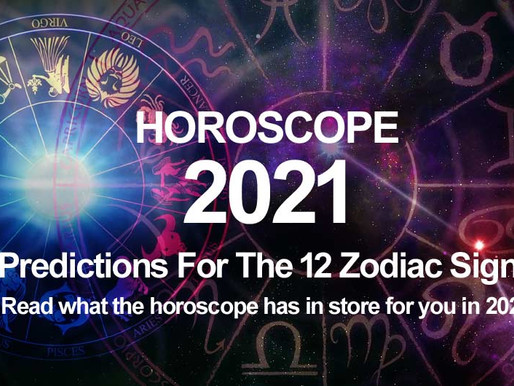 2021 Horoscope for Each Zodiac Sign : Know what is in store for everyone.