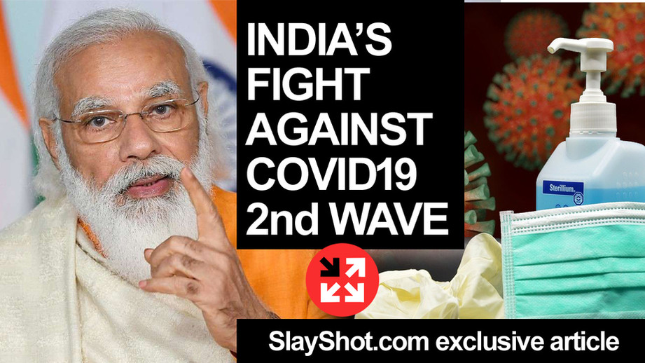 COVID 2nd wave in India - Blaming Indian Government & Modi Vs Actual Facts