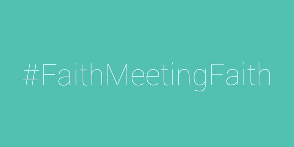 Faith Meeting Faith