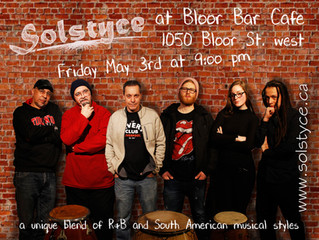 Solstyce at Bloor Bar Cafe May 3rd. 9:00 pm