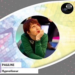 Pauline Fontaine Hypnotiseur et Hypnothérapeute