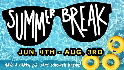 Summer Break.jpeg