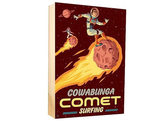 Comet surfing