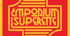EMPORIUM SUPERETTE