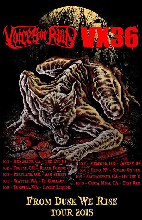 Voices of Ruin and VX36 on tour now!!!