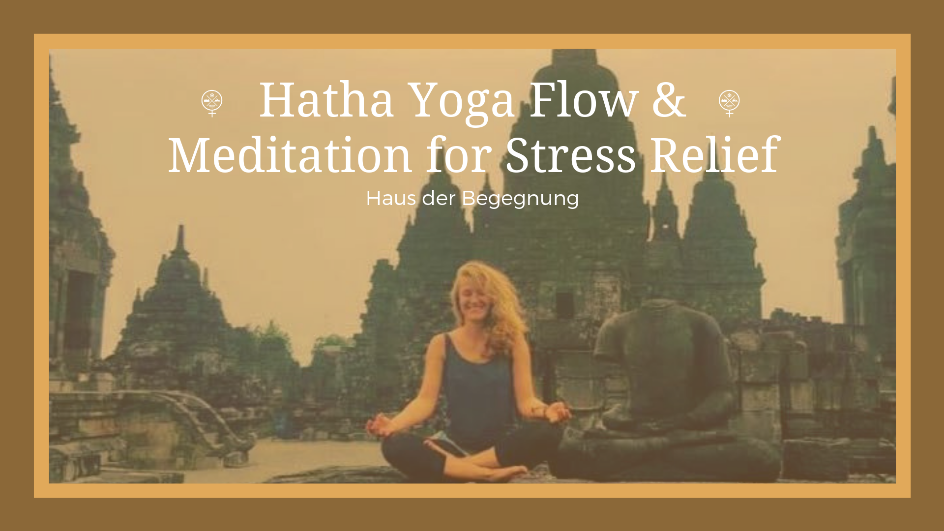 Hatha Flow Yoga And Meditation For Stress Relief