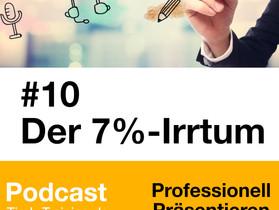 Podcast Episode #10: Der 7%-Irrtum