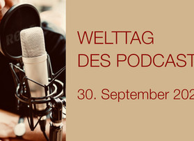 Welttag des Podcasts - 30. September 2020