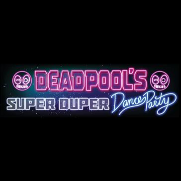 Deadpool's Super Duper Dance Party