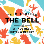 Palm Springs The Bell A Taco Bell Hotel