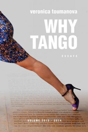 WHY TANGO de Veronica Toumanova