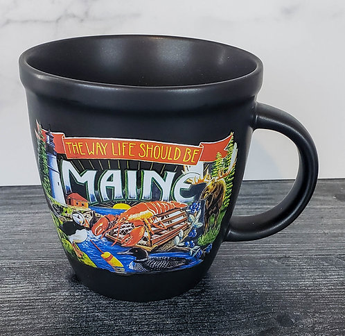 The Way Life Should Be Maine Pottery Mug