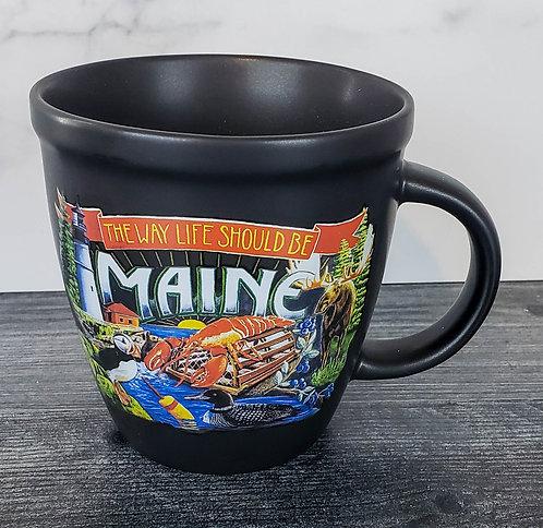 The Way Life Should Be Maine Pottery Mug