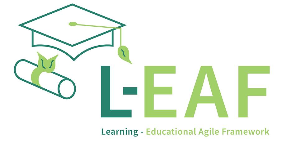 Intro to L-EAF: Agile Mindset, the key to Leadership