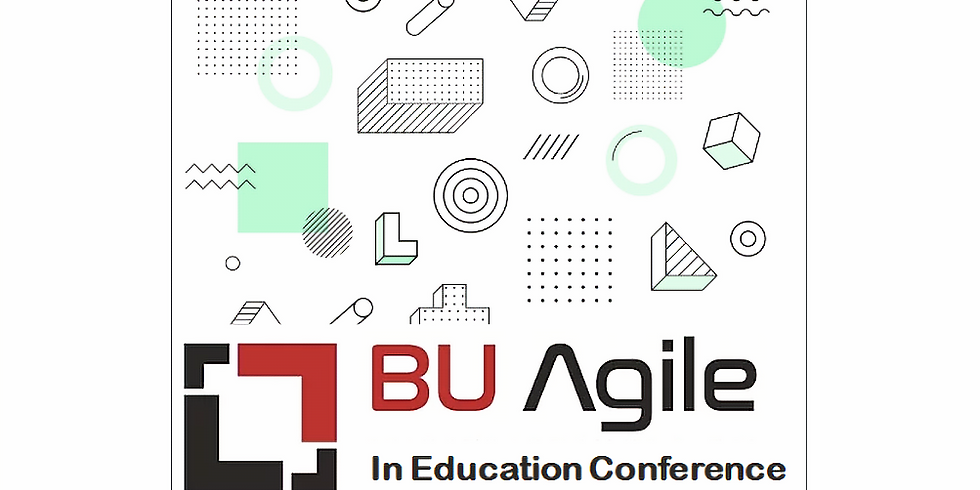BU Agile In Education Conference