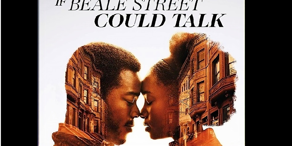 7:30 PM   IF BEALE STREET COULD TALK