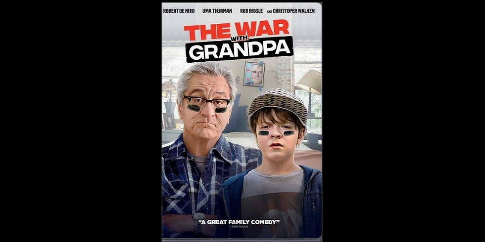 7:30 PM | THE WAR WITH GRANDPA