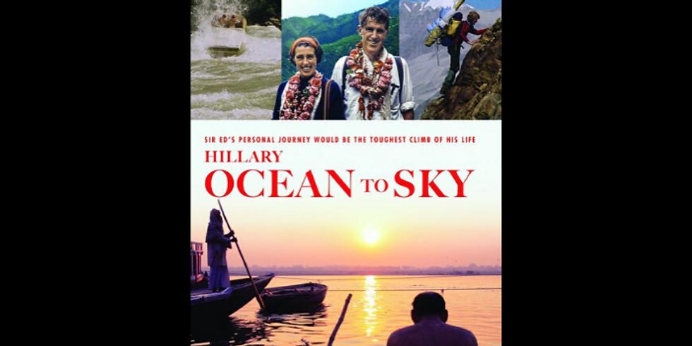 4:30 PM | HILLARY: OCEAN TO SKY