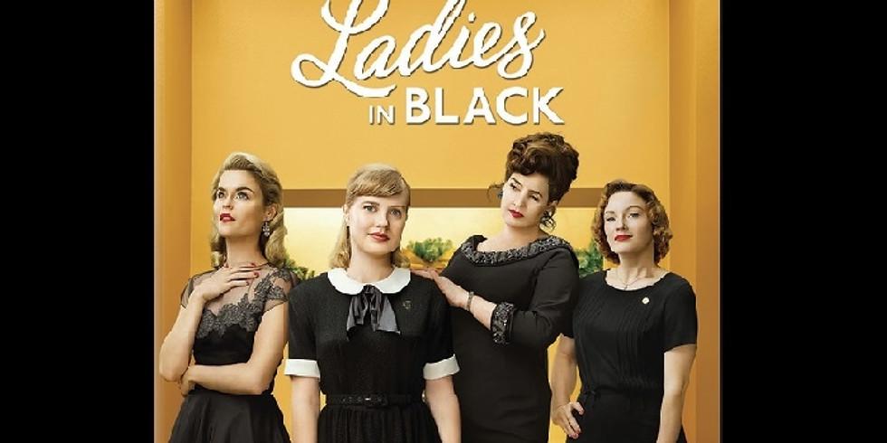 7:30 PM   LADIES IN BLACK