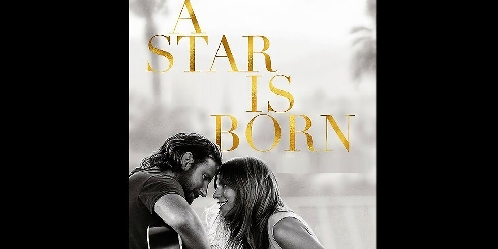 7:30 PM   A STAR IS BORN
