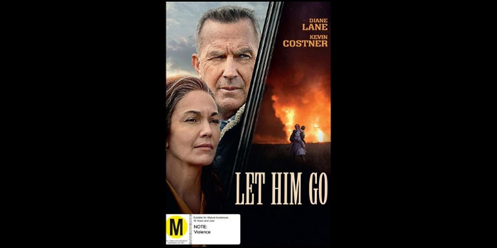 4PM | LET HIM GO