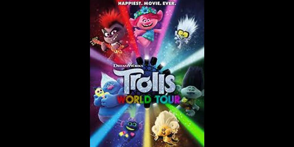 1:30 PM | TROLLS WORLD TOUR