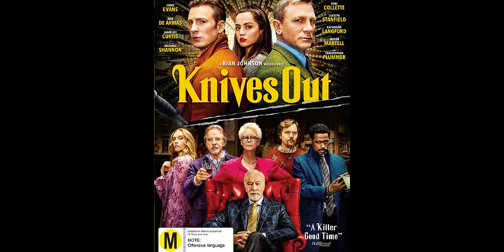 4:00 PM | KNIVES OUT