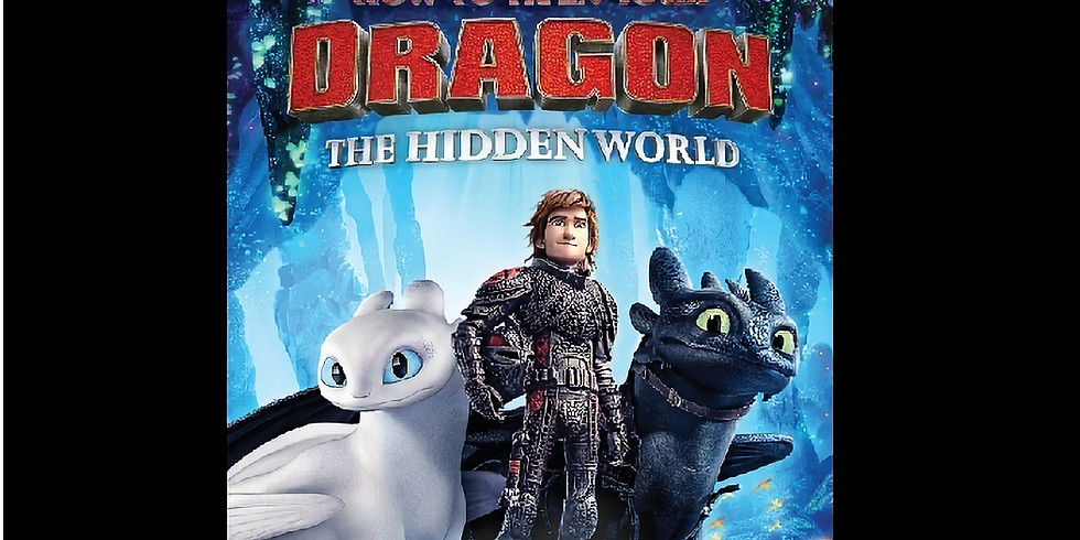 1:00 PM | HOW TO TRAIN YOUR DRAGON 3 : THE HIDDEN WORLD