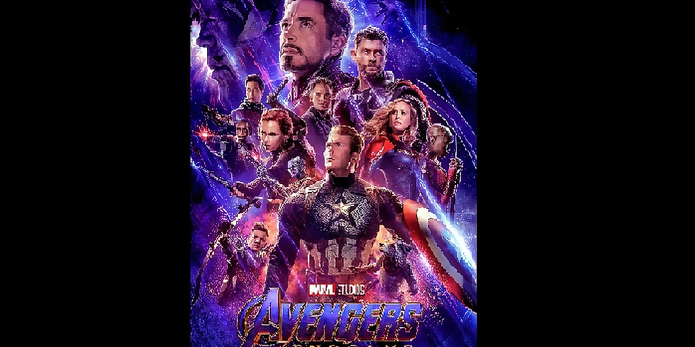 7:30 PM   THE AVENGERS - END GAME