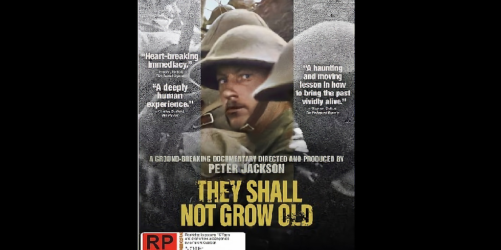 7:30 PM | THEY SHALL NOT GROW OLD