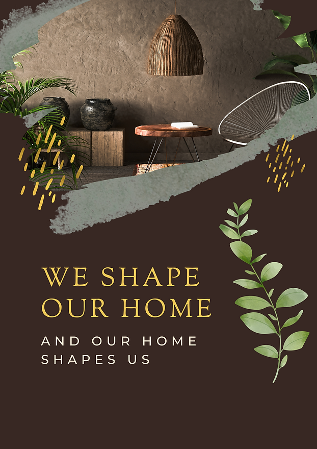 We shape our home.png