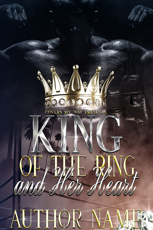 King of the Ring and Her Heart