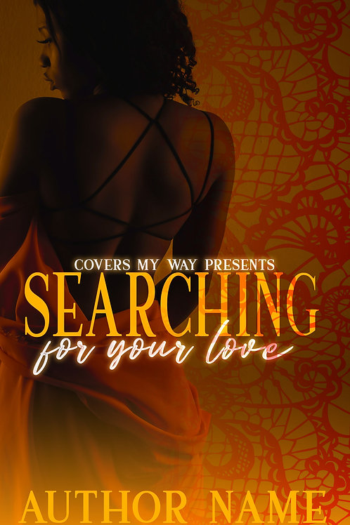 Searching for your Love