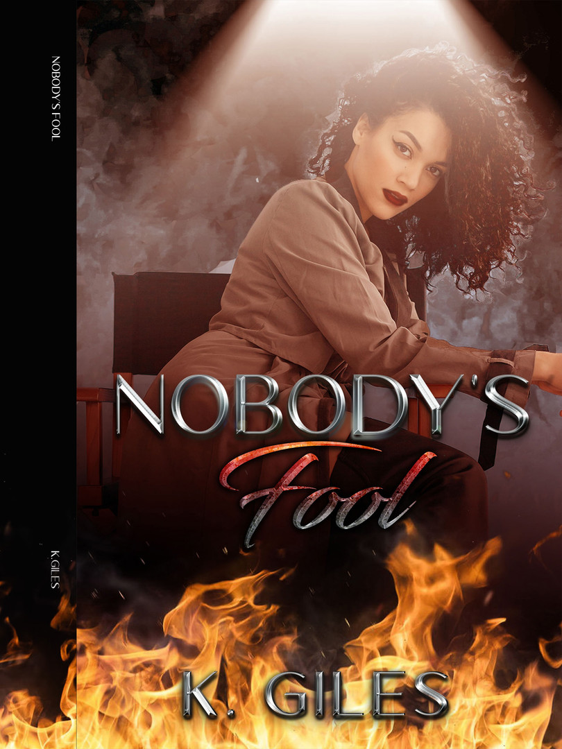Nobody's Fool by K. Giles