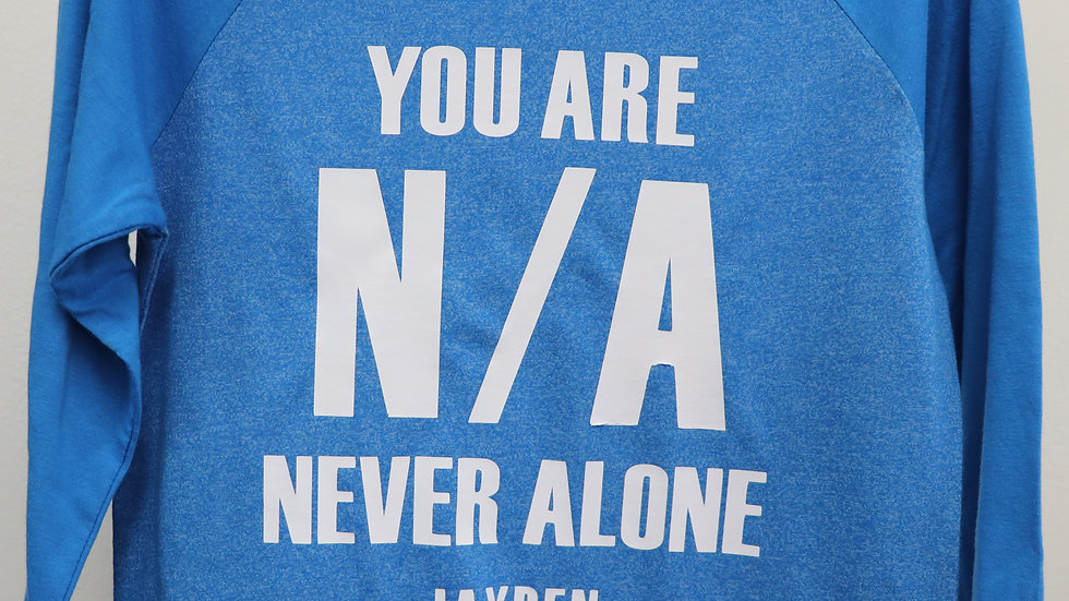 Long-sleeve (Unisex): You Are N/A (Personalize $4.99)
