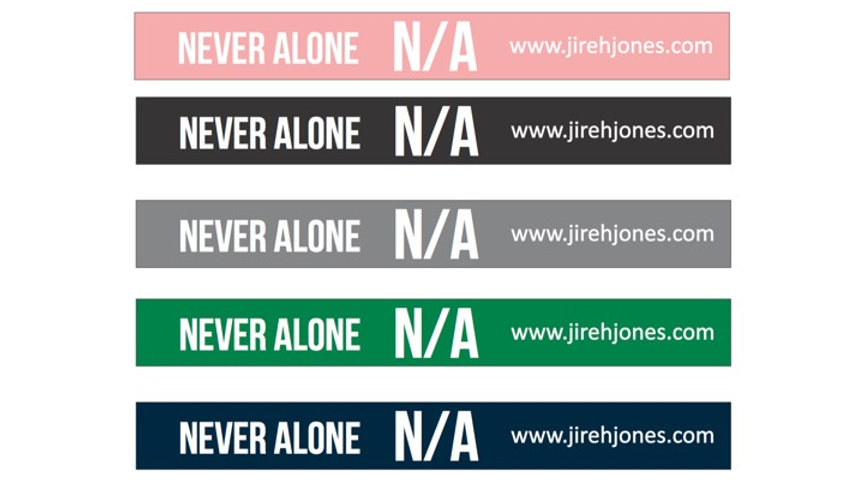 Wristband: N/A Never Alone